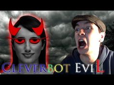 Cleverbot Evie | SHE KNOWS MY REAL NAME! | Evie is EviL - YouTube