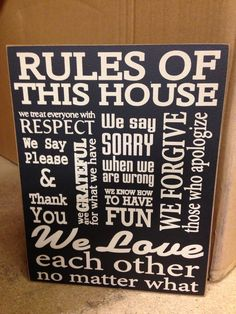 House rules sign says it all