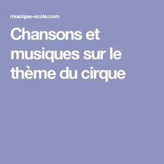 Chansons et musiques sur le thème du cirque
