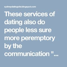 "These services of dating also do people less sure more peremptory by the communication ""without face"" initial. The modern technology gave n. Communication, Dating, Scene, Lovers, Technology, Club, Activities, Friends, Places"