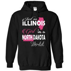 Just an ILLINOIS Girl In a NORTH DAKOTA World T-Shirts, Hoodies. BUY IT NOW ==► https://www.sunfrog.com/Names/Just-an-ILLINOIS-Girl-In-a-NORTH-DAKOTA-World-Black-Hoodie.html?id=41382