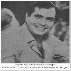 """Roberto Tadros. Coluna do Gil """"Gente"""" do A Crítica de 19 de fevereiro de 1982."""
