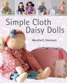 Simple Cloth Daisy Dolls - Easy to make and easier to love, doll maker Wenche O. Steensen's sweet and simple cloth daisy dolls are hard to resist. Measuring in at about 18-inches, they're the perfect size for hugging! All the charming characters in this book are based on a single, beginner-friendly design. Lavishly illustrated step-by-step instructions take you through the entire doll making process, right down to making expressive facial features and adding short or long hair. You also get…