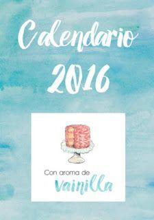 Calendario 2016 Con aroma de vainilla