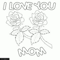 Mother's Day I Love You Mom Printable Coloring Page