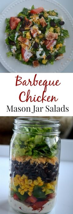 Barbeque Chicken Mason Jar Salads- can be made ahead of time and enjoyed throughout the week! They are filling with BBQ chicken, black beans, corn, cheddar cheese and vegetables. Barbeque Chicken Mason Jar Salads #SimplySteamed #ad