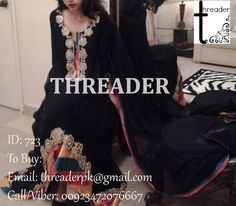 ID: 723 COST: PKR 8000/ USD 82 / GBP 54 To Buy: Email: threaderpk@gmail.com Call/Viber: 00923472076667