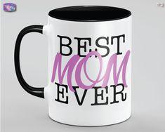Best Mom Ever Mothers Day Gift Mug Dia De Las Madres