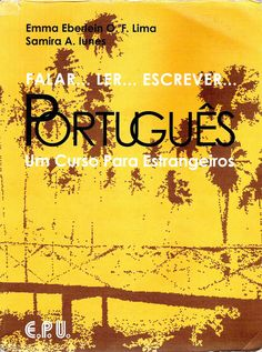 Português: Um Curso Para Estrangeiros - E.P.U.