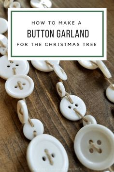 DIY Button Garland How to make a button garland DIY Christmas decorations Christmas Tree Diy Christmas Garland, Noel Christmas, Winter Christmas, Christmas 2019, Christmas Trends, Farmhouse Christmas Ornaments Diy, Homemade Christmas Tree Decorations, Christmas Movies, Diy Christmas Stuff