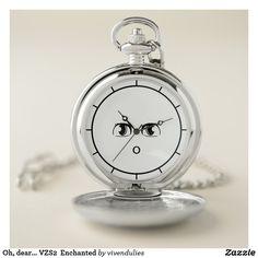 Oh, dear... VZS2  Enchanted Pocket Watch