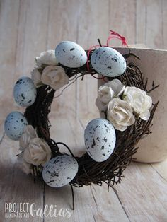 ProjectGallias: #projectgallias Easter decorations with eggs; Wielkanocny wianuszek, dekoracja z jajkami
