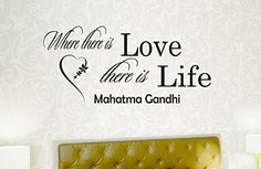 Wall Vinyl Decal Quote Sticker Home Decor Art Mural Where there is love there is life Mahatma Gandhi Z50 WisdomDecalHouse http://www.amazon.com/dp/B00MBCE98Y/ref=cm_sw_r_pi_dp_xC92tb15WTQQYNDH