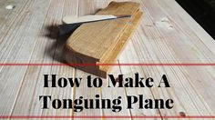 This is the companion video to the grooving plane with this you can make a tongue and Groove Plane set. This plane was made with White oak firewood. The wedg. Hand Router, Makita Tools, Tongue And Groove, Hand Tools, Woodworking Tools, Wood Projects, How To Make, Diy, Project Ideas