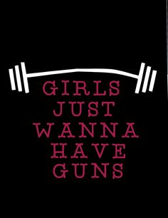 Girls Just Want To Have Guns Work Out Tank