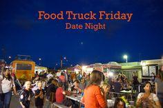 Friday We're In Love: Downtown Gilbert Food Truck Friday