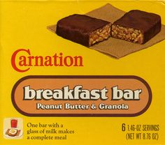 Carnation Breakfast Bar! OMG these were soo yummy. Loved them. Then, they just stopped making them. What they offer now tastes AWFUL! :(