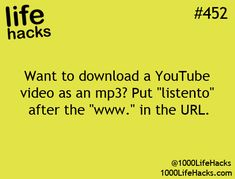 21 Life Hacks That Will Make Your Life Happier Than Before.---How to download a Youtube video as an mp3.
