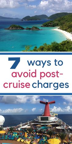 7 Ways to Avoid Post Cruise Charges