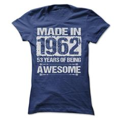 MADE IN 1962 T Shirts, Hoodies. Get it now ==► https://www.sunfrog.com/Birth-Years/MADE-IN-1962--ST4-Ladies.html?41382