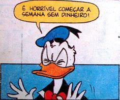 """""""A rico não devas, a pobre não prometas."""" (Ilustração: Walt Disney)"""