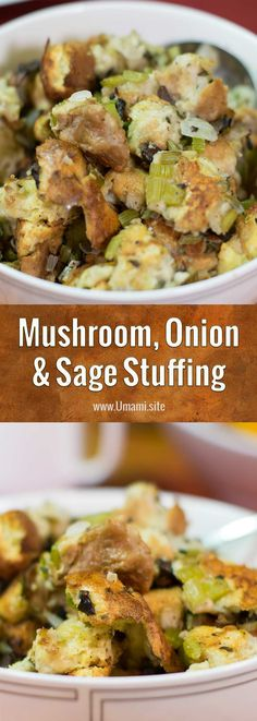 Mushroom, onion, and sage stuffing recipe is a great companion for roasted or grilled chicken, turkey, and pork dishes. #ThanksgivingRecipes #recipes #dressing #sidedish