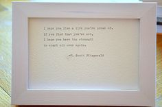 Framed F. Scott Fitzgerald Quote handtyped on by photoplasticon