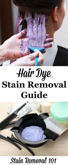 The ultimate hair dye stain removal guide for clothing, upholstery, carpet, hard surfaces, your skin, and even from hair itself! {on Stain Removal 101}