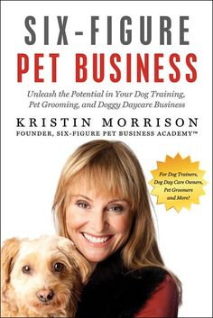 Six-Figure Pet Business Book                                                                                                                                                      More
