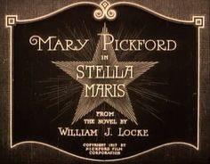 """Stella Maris"" directed by Marshall Neilan / highest grossing film in 1918"