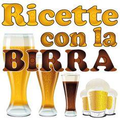 ricette con la birra!