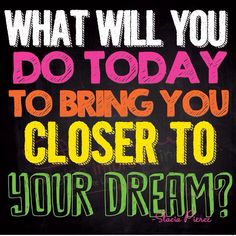 Happy Monday! What will you do today to bring yourself closer to your dreams? #quote #morningmotivation #staciasuccesstour #arisuccesstour #successchronicles #lifecoach2women #entrepreneurs #womeninbusiness #businesswomen #gobigwithstacia #dreambig #goforit