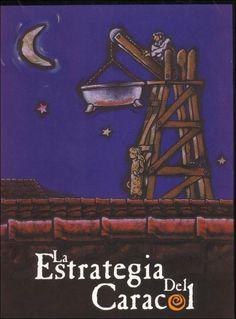 La estrategia del caracol / Sergio Cabrera Cinema, Symbols, Movies, Films, Movie Posters, Director, Snail, Watch, Home