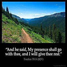 Exodus 33:14 (1611 KJV !!!!)