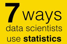 How do data scientists use statistics? - Storytelling with Statistics - Quora