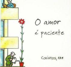 O amor é paciente... ❤️