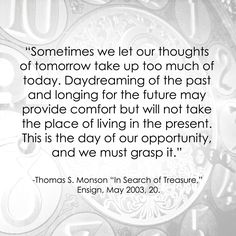 Thomas S. Monson LDS General Conference Quote http://sprinklesonmyicecream.blogspot.com/
