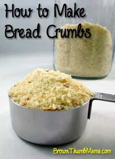 Don't spend money on stale bread crumbs from the grocery store! Make them at home for pennies--it's easy and you can season them any way you like.