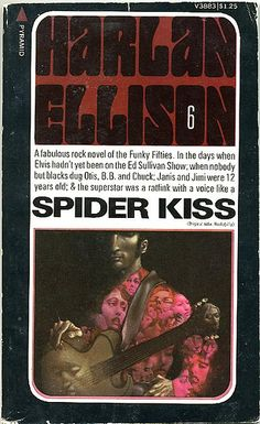 Spider Kiss by Harlan Ellison. 1975. Cover by Leo and Diane Dillon