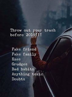Throw out your trash before 2019 life lessons motivation new year new year images new year quotes 2019 quotes Now Quotes, Life Quotes Love, Quotes To Live By, Being Free Quotes, Quotes About New Year, Quotes About Moving On, Happy New Year Quotes, Positive Quotes, Motivational Quotes