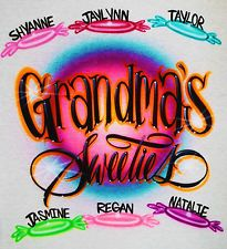 mom airbrush shirt | Airbrush Grandma's Sweeties With Personalized Names T-shirt Up to 6 ...