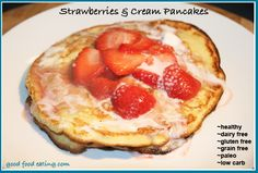 Strawberries and cream coconut flour pancakes. Paleo, low carb, gluten free, dairy free.