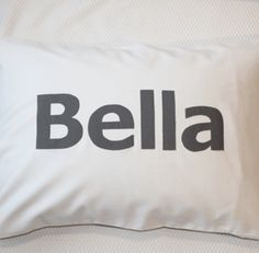 a pillowslip for Bella