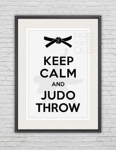 "A3 / Keep Calm and Judo Throw / Customizable / Original Poster / 11.7""x16.5"" (297x420 mm) / Art Print / Whimsical / Sports / Black & White"