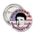 Rick Perry for President in 2012 Button