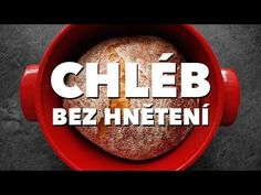 Chléb bez hnětení | Cuketka Bread Recipes, Cooking Recipes, Tasty Kitchen, Russian Recipes, Vegan, Baking, Food, Youtube, Bakken