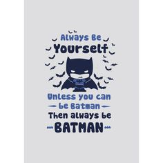Batman : Be Yourself  Wallart| Buy Authentic Superhero Posters Online | The Souled Store