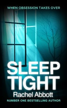 Sleep Tight by Rachel Abbott.  Cover image from amazon.com.  Click the cover image to check out or request the suspense and thrillers kindle.