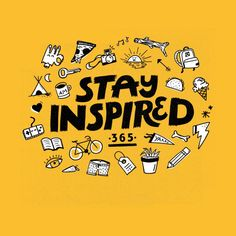 Stay Inspired Home Fine Art Print by Katie Lukes Event Poster Design, Graphic Design Posters, School Murals, Shirt Print Design, Marca Personal, Layout, Typography Logo, Design Reference, Sticker Design
