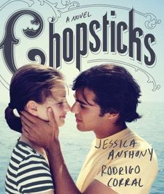 """Chopsticks: A Novel by Jessica Anthony and Rodrigo Corral. A teen """"picture book"""". Ya Books, Books To Read, Only Song, Ipad App, Chopsticks, Fantasy, Her Music, The Ordinary, Book Lovers"""